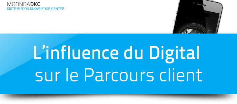 InfluenceDuDigitalSurParcoursClient